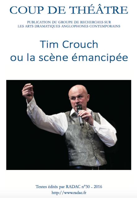 N°30 (2016) Tim Crouch ou la scène émancipée